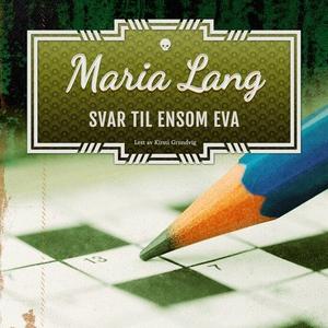Svar til ensom Eva (lydbok) av Maria Lang