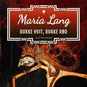 Dukke hvit, dukke rød (lydbok) av Maria Lang