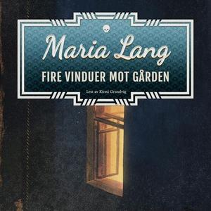 Fire vinduer mot gården (lydbok) av Maria Lan