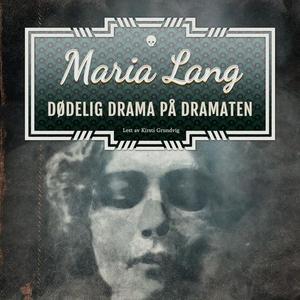 Dødelig drama på Dramaten (lydbok) av Maria L