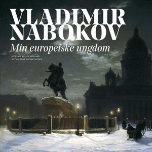Min europeiske ungdom (lydbok) av Vladimir Na