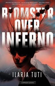 Blomster over inferno (ebok) av Ilaria Tuti