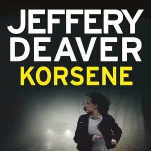 Korsene (lydbok) av Jeffery Deaver
