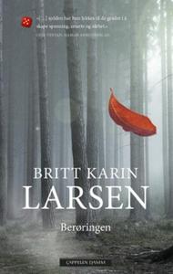 Berøringen (ebok) av Britt Karin Larsen