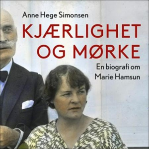 Kjærlighet og mørke (lydbok) av Anne Hege Sim