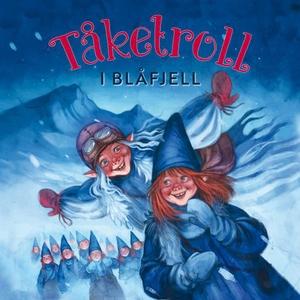 Tåketroll i Blåfjell (lydbok) av Gudny Ingebj