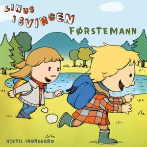Linus i Svingen (lydbok) av Kjetil Indregard