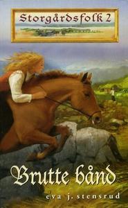 Brutte bånd (ebok) av Eva J. Stensrud