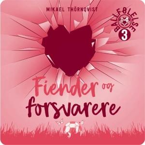 Fiender og forsvarere (lydbok) av Mikael Thör