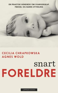 Snart foreldre (ebok) av Cecilia Chrapkowska,