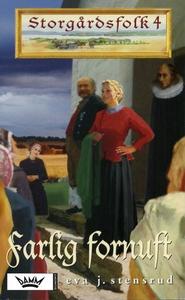 Farlig fornuft (ebok) av Eva J. Stensrud