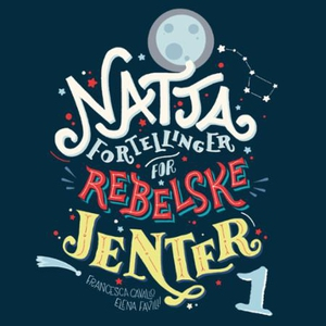 Nattafortellinger for rebelske jenter (lydbok