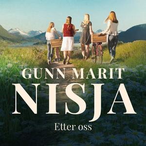Etter oss (lydbok) av Gunn Marit Nisja