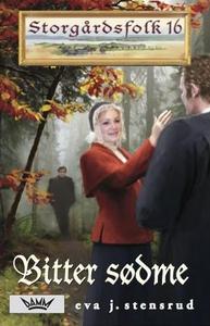 Bitter sødme (ebok) av Eva J. Stensrud