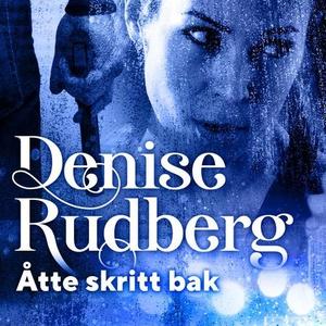 Åtte skritt bak (lydbok) av Denise Rudberg