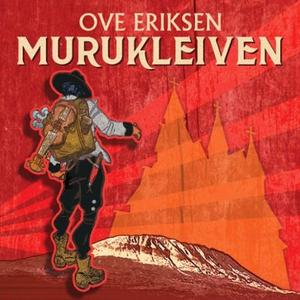 Murukleiven (lydbok) av Ove Eriksen