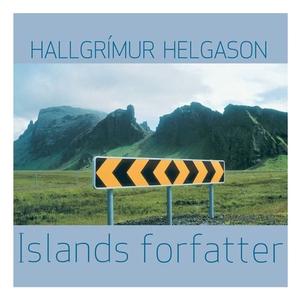 Islands forfatter (lydbok) av Hallgrímur Helg