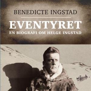 Eventyret (lydbok) av Benedicte Ingstad