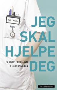 Jeg skal hjelpe deg (ebok) av Vigdis J. Reisæ