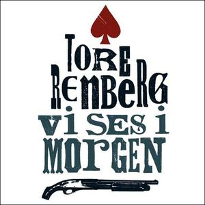 Vi ses i morgen (lydbok) av Tore Renberg