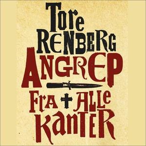 Angrep fra alle kanter (lydbok) av Tore Renbe