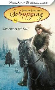 Svermeri på Fall (ebok) av Jorunn Johansen