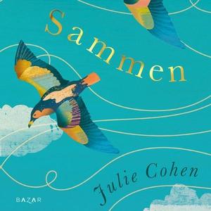 Sammen (lydbok) av Julie Cohen