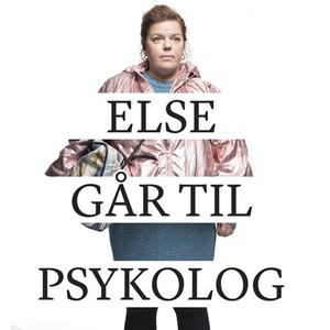 Else går til psykolog (lydbok) av Else Kåss F