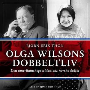 Olga Wilsons dobbeltliv (lydbok) av Bjørn Eri