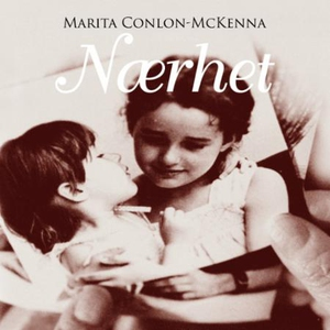 Nærhet (lydbok) av Marita Conlon-McKenna