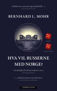 Hva vil russerne med Norge? (ebok) av Bernhar