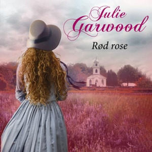 Rød rose (lydbok) av Julie Garwood