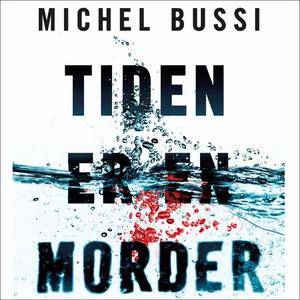 Tiden er en morder (lydbok) av Michel Bussi