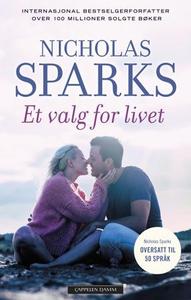 Et valg for livet (ebok) av Nicholas Sparks