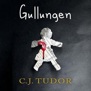 Gullungen (lydbok) av C.J. Tudor