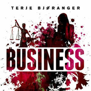 Business (lydbok) av Terje Bjøranger