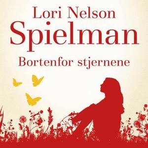 Bortenfor stjernene (lydbok) av Lori Nelson S