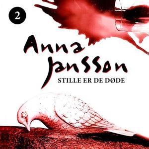 Stille er de døde (lydbok) av Anna Jansson