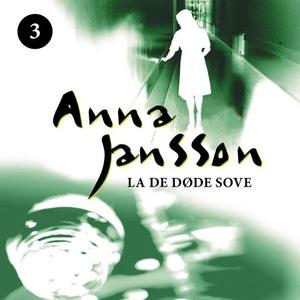 La de døde sove (lydbok) av Anna Jansson