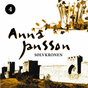 Sølvkronen (lydbok) av Anna Jansson