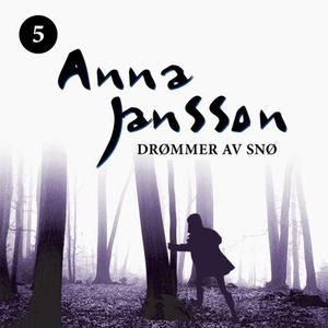 Drømmer av snø (lydbok) av Anna Jansson
