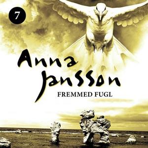 Fremmed fugl (lydbok) av Anna Jansson