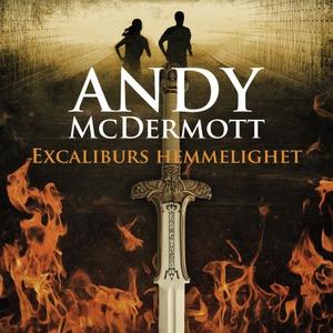 Excaliburs hemmelighet (lydbok) av Andy McDer