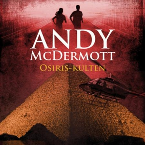 Osiris-kulten (lydbok) av Andy McDermott