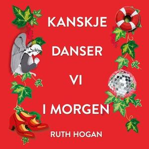 Kanskje danser vi i morgen (lydbok) av Ruth H