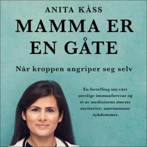 Mamma er en gåte (lydbok) av Anita Kåss, Jørg