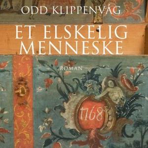 Et elskelig menneske (lydbok) av Odd Klippenv