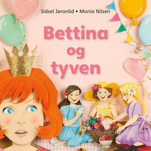 Bettina og tyven (lydbok) av Sidsel Jøranlid