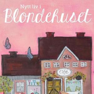 Nytt liv i Blondehuset (lydbok) av Heidi Bjør