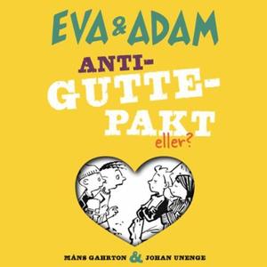 Anti-guttepakt (lydbok) av Måns Gahrton, Joha